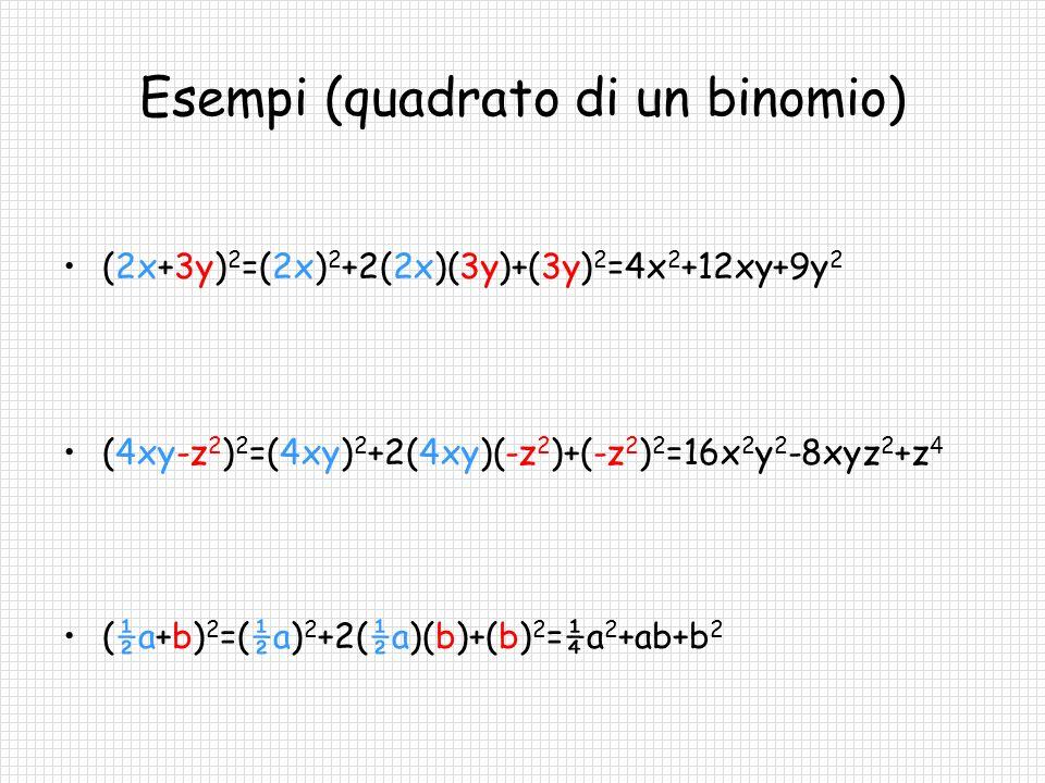 Esempi (quadrato di un binomio)
