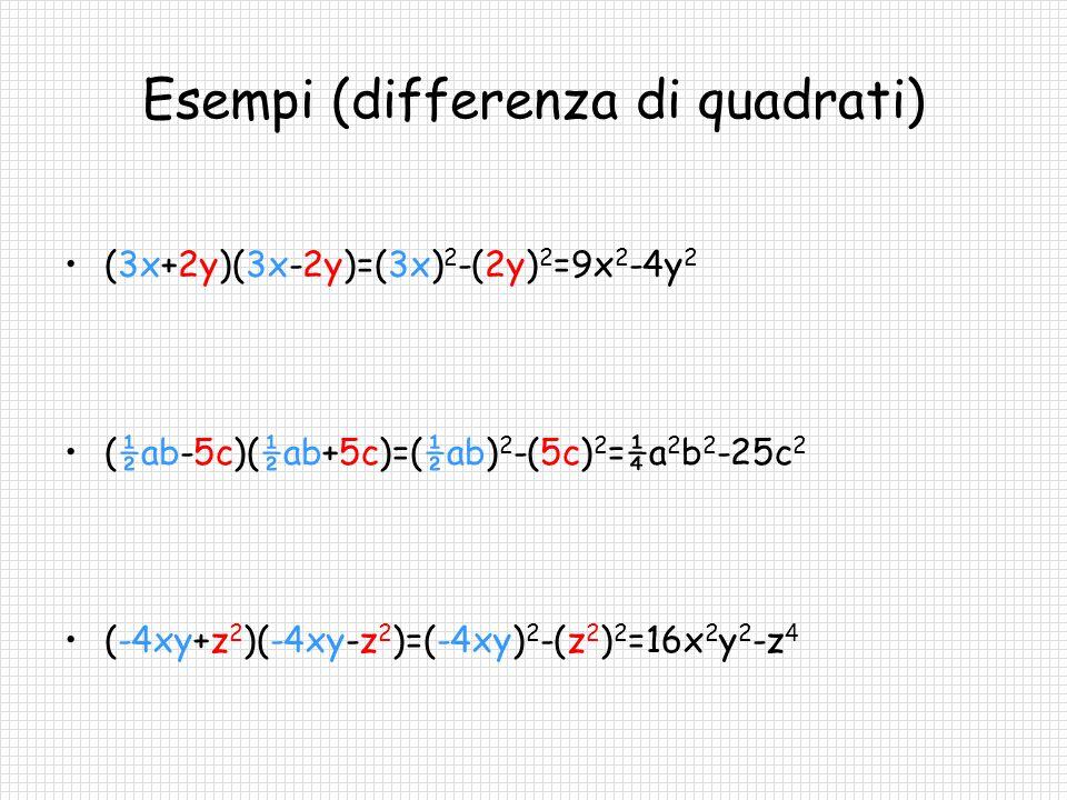 Esempi (differenza di quadrati)