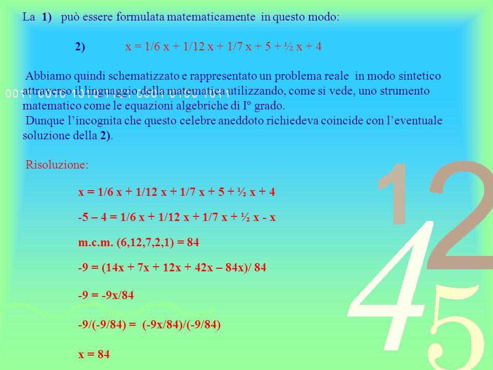La 1) può essere formulata matematicamente in questo modo: