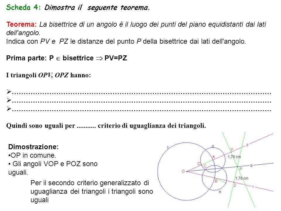 Scheda 4: Dimostra il seguente teorema.