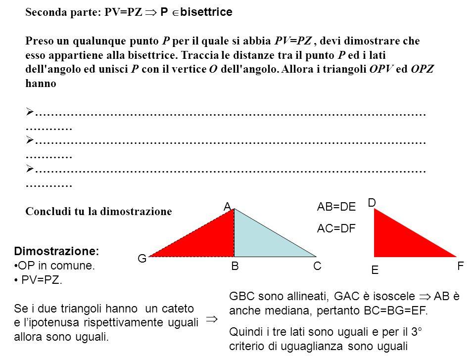 Seconda parte: PV=PZ  P bisettrice