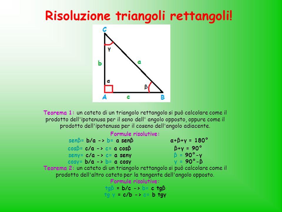 Risoluzione triangoli rettangoli!
