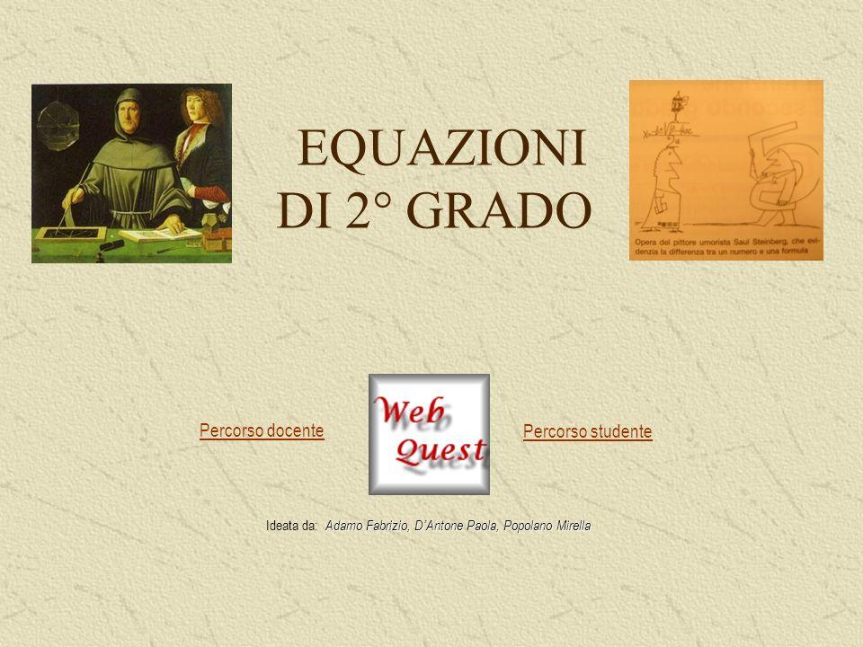 Ideata da: Adamo Fabrizio, D'Antone Paola, Popolano Mirella