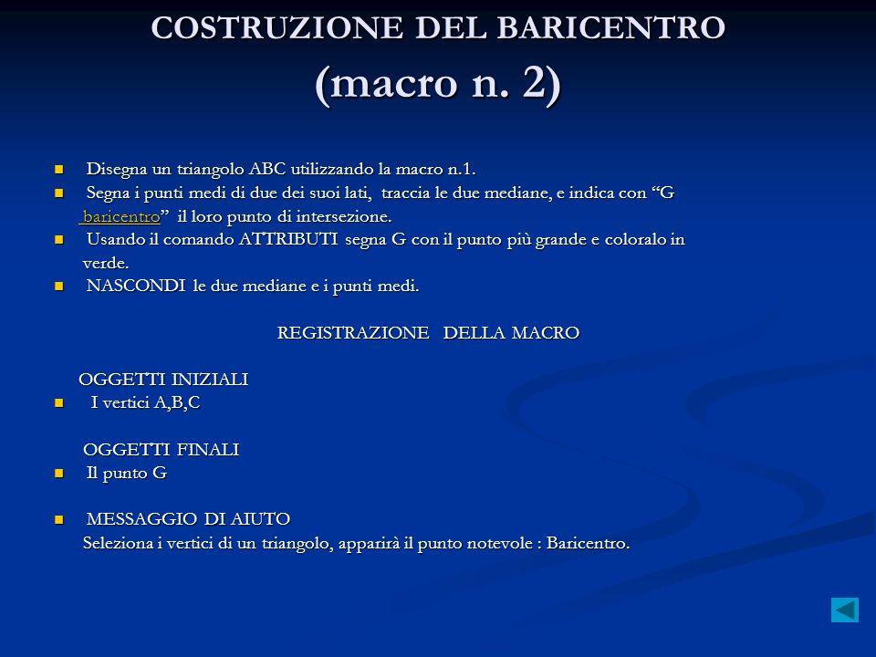 COSTRUZIONE DEL BARICENTRO (macro n. 2)