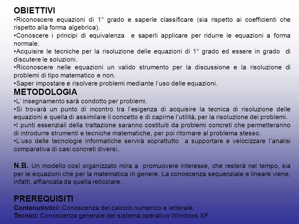OBIETTIVI METODOLOGIA PREREQUISITI
