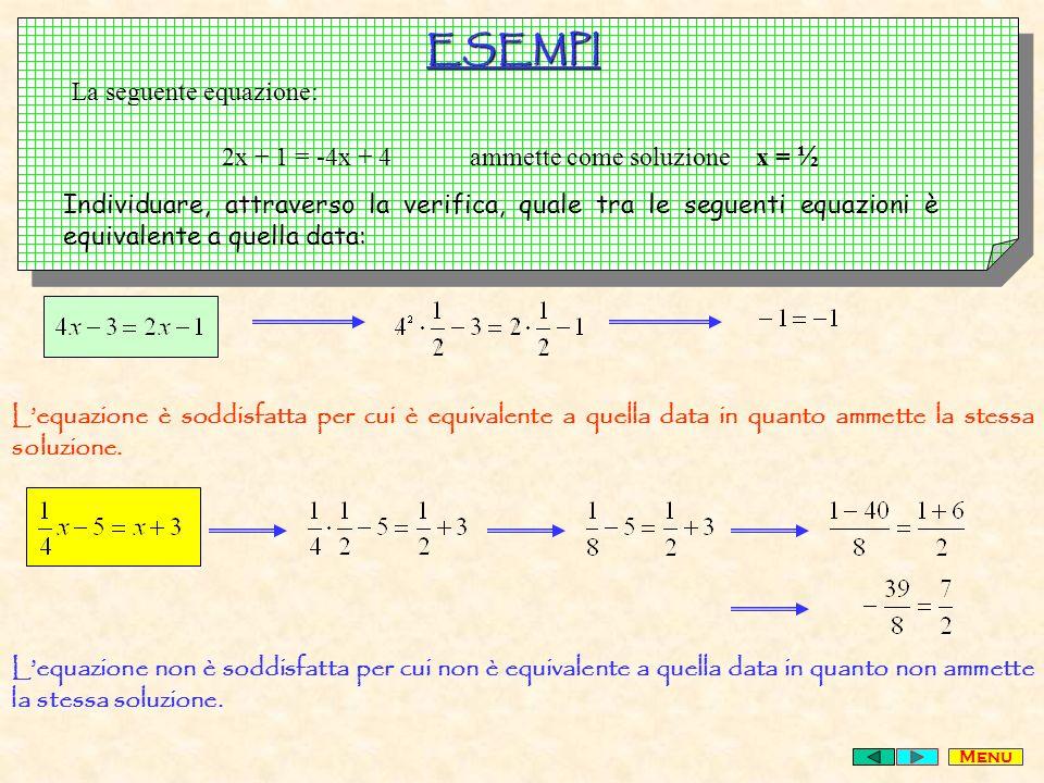 ESEMPI La seguente equazione: