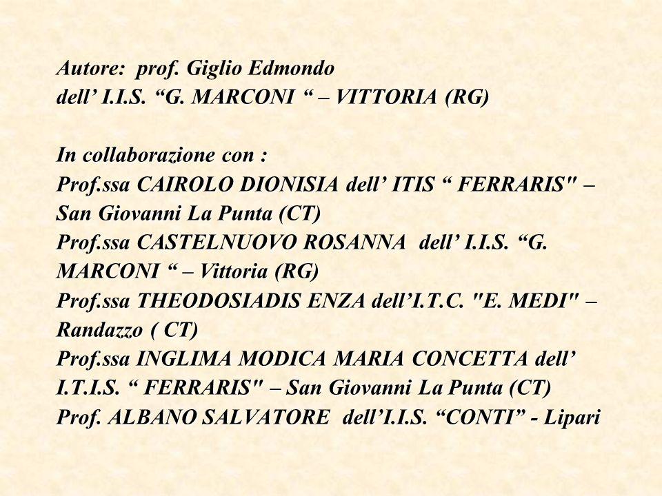 Autore: prof. Giglio Edmondo dell' I. I. S. G