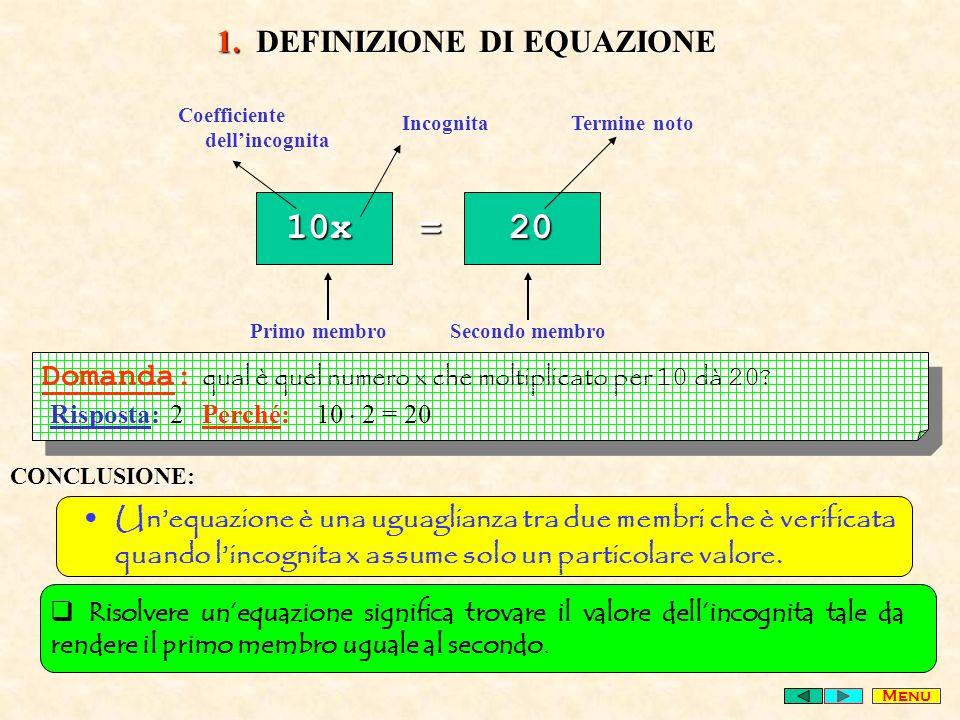 10x = 20 1. DEFINIZIONE DI EQUAZIONE