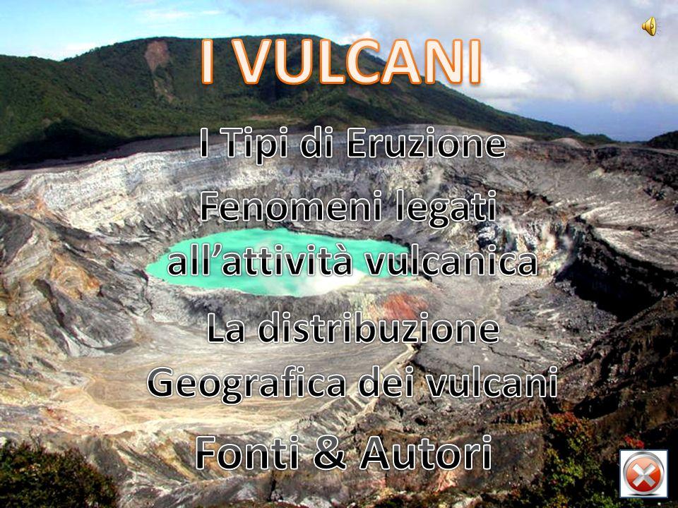 all'attività vulcanica Geografica dei vulcani