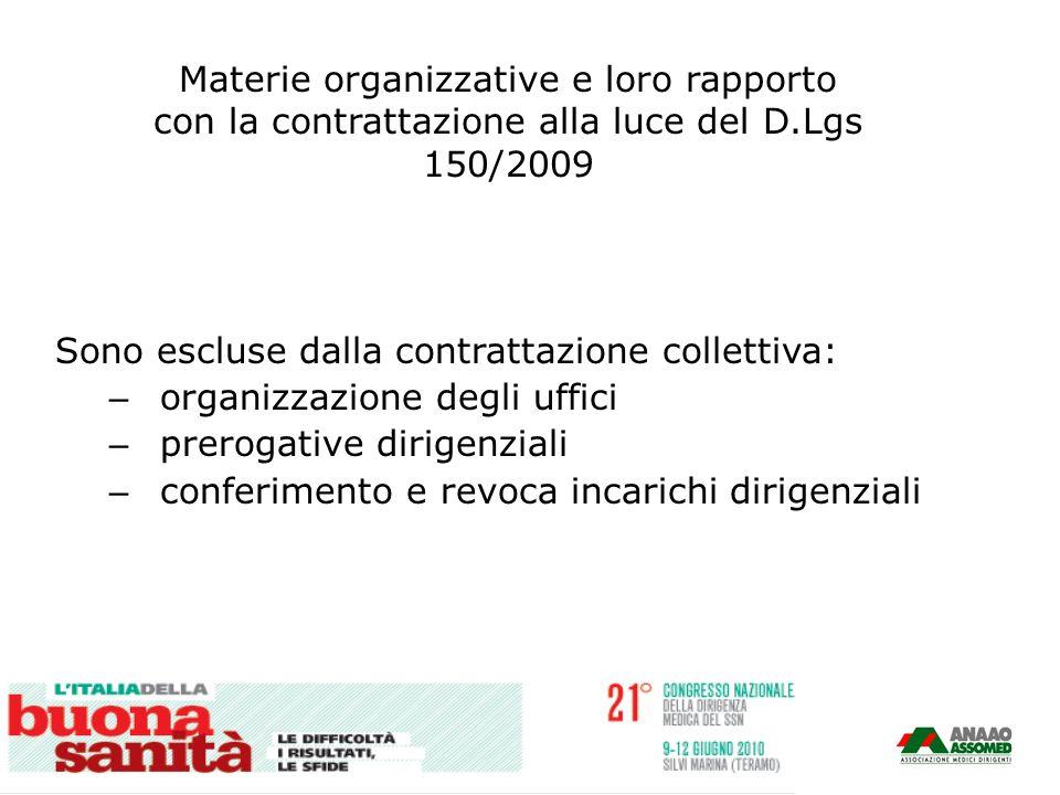Materie organizzative e loro rapporto con la contrattazione alla luce del D.Lgs 150/2009