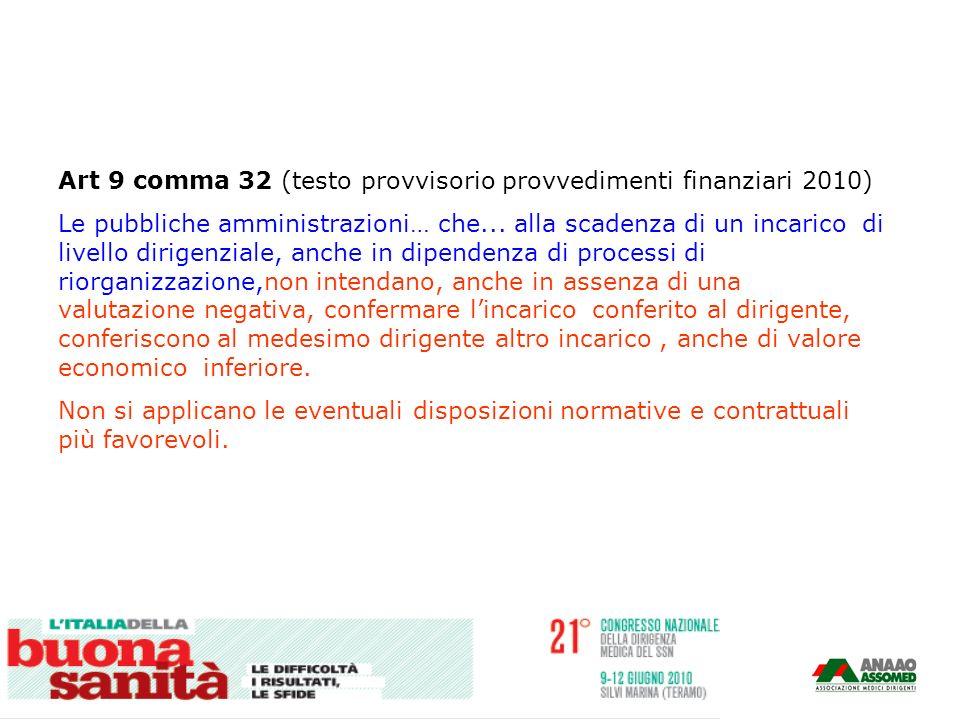 Art 9 comma 32 (testo provvisorio provvedimenti finanziari 2010)