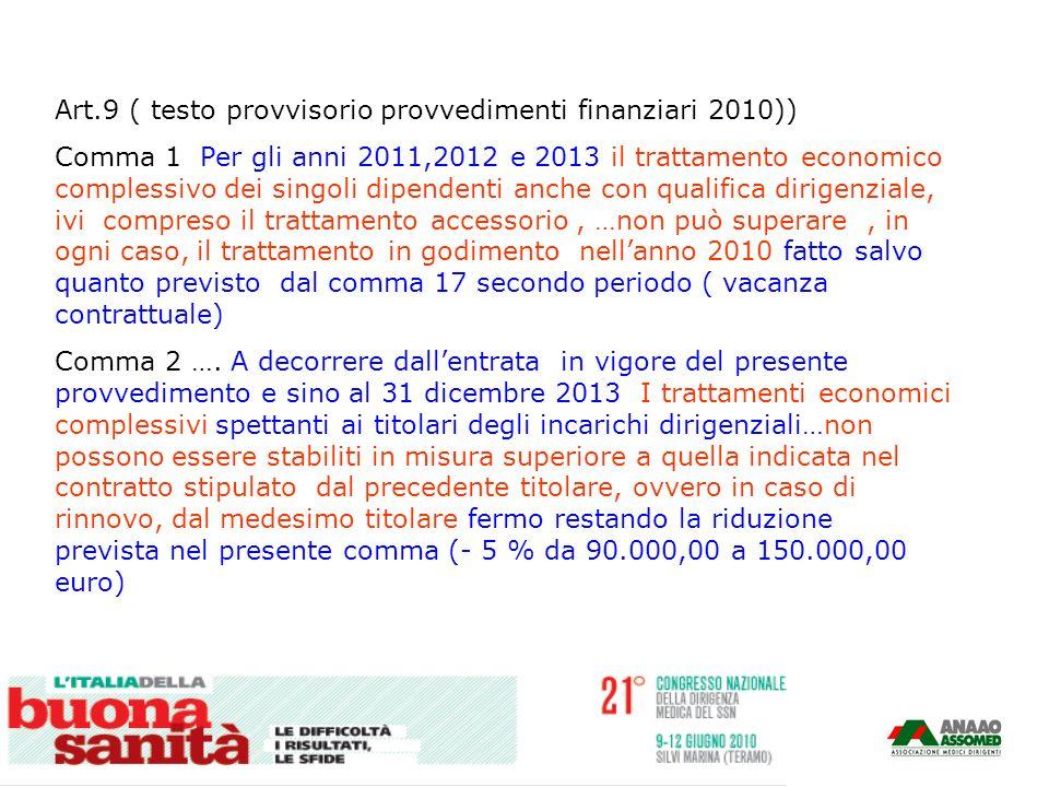 Art.9 ( testo provvisorio provvedimenti finanziari 2010))