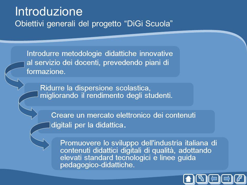 Introduzione Obiettivi generali del progetto DiGi Scuola