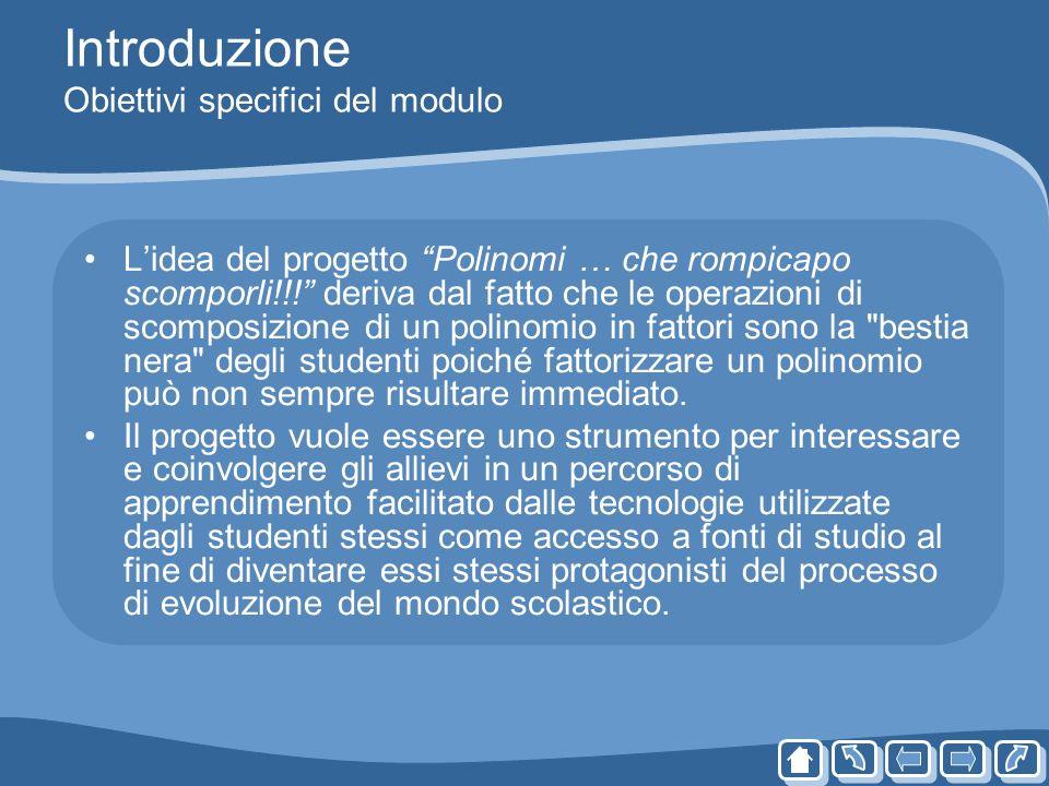 Introduzione Obiettivi specifici del modulo