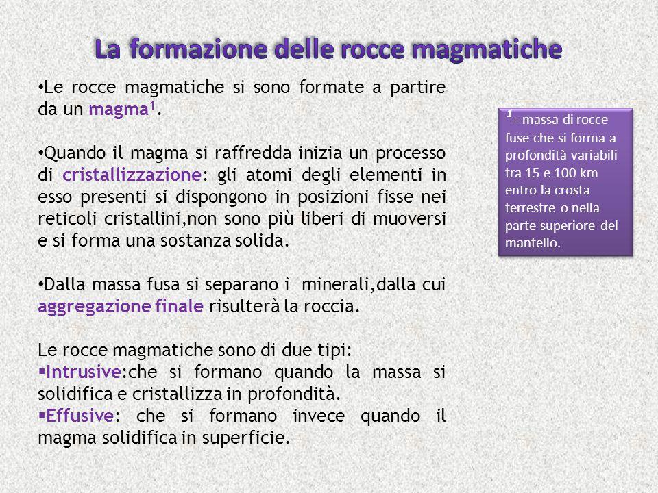 La formazione delle rocce magmatiche