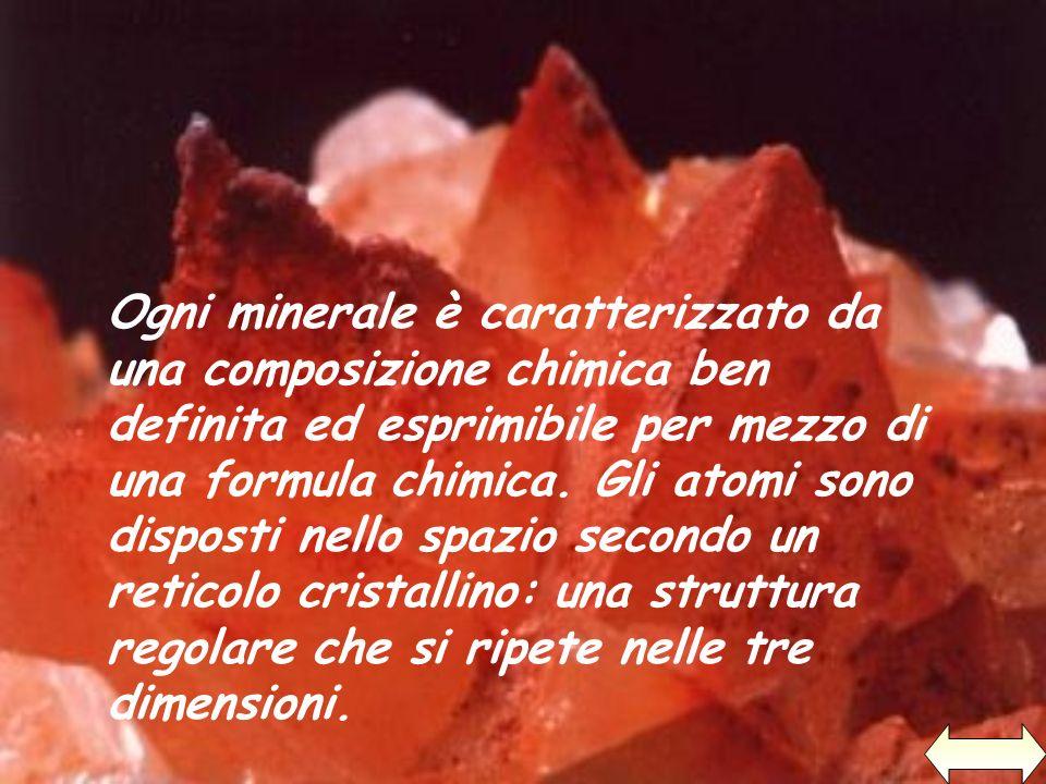Ogni minerale è caratterizzato da una composizione chimica ben definita ed esprimibile per mezzo di una formula chimica.