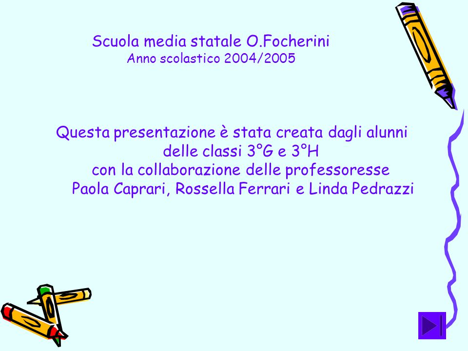 Scuola media statale O.Focherini Anno scolastico 2004/2005