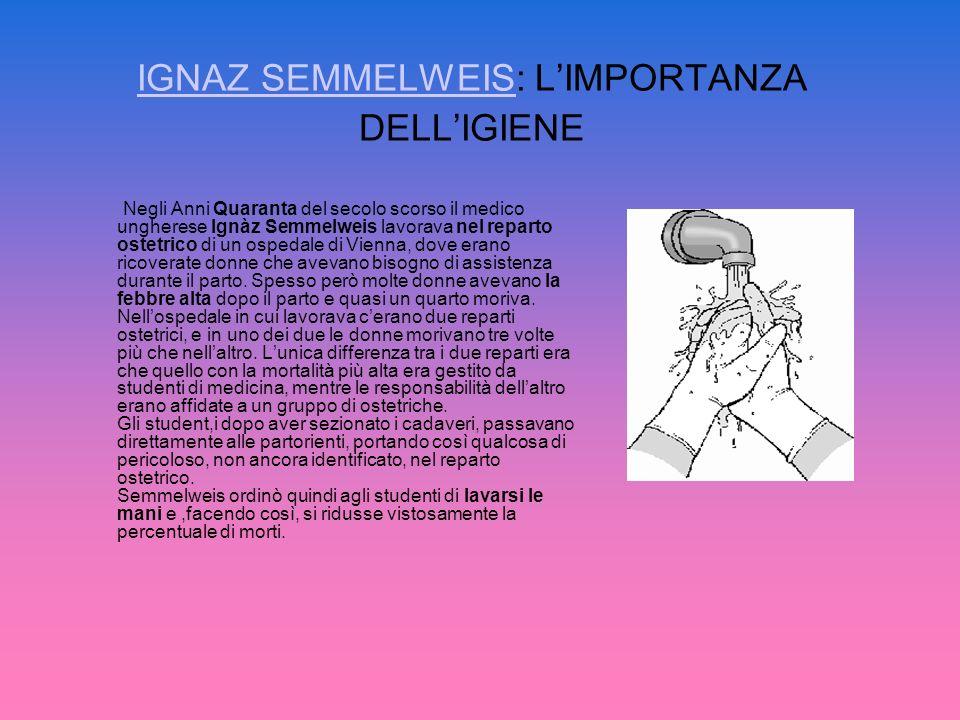 IGNAZ SEMMELWEIS: L'IMPORTANZA DELL'IGIENE