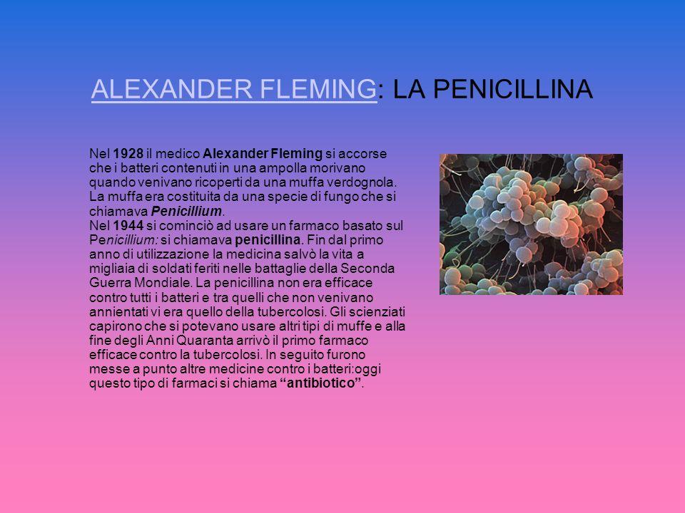 ALEXANDER FLEMING: LA PENICILLINA