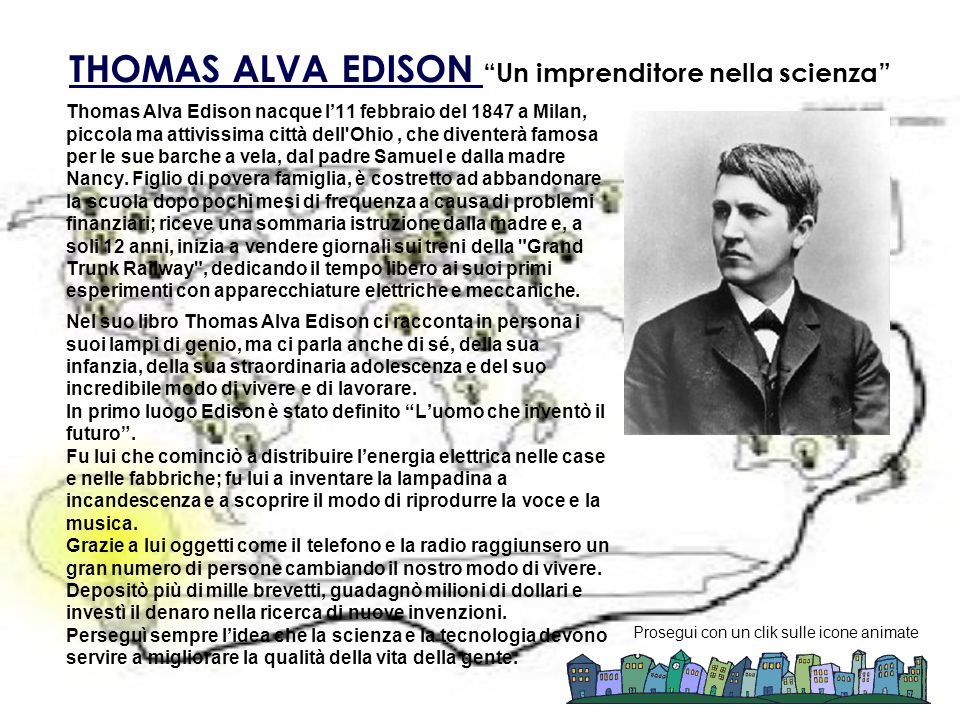 THOMAS ALVA EDISON Un imprenditore nella scienza