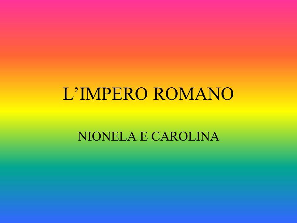 L'IMPERO ROMANO NIONELA E CAROLINA