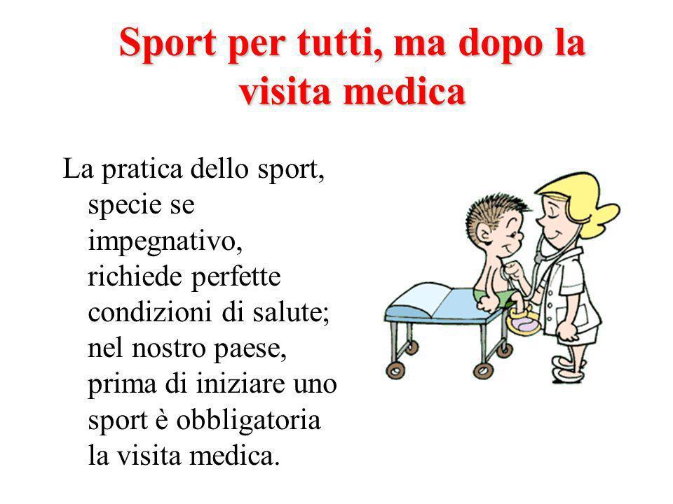 Sport per tutti, ma dopo la visita medica