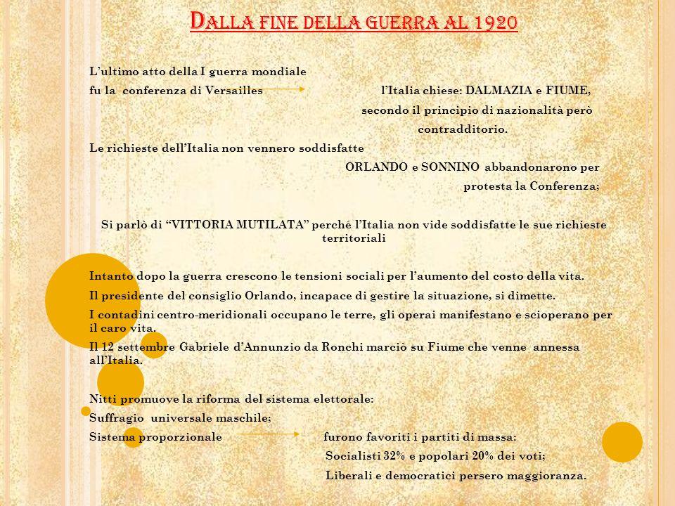 DALLA FINE DELLA GUERRA AL 1920