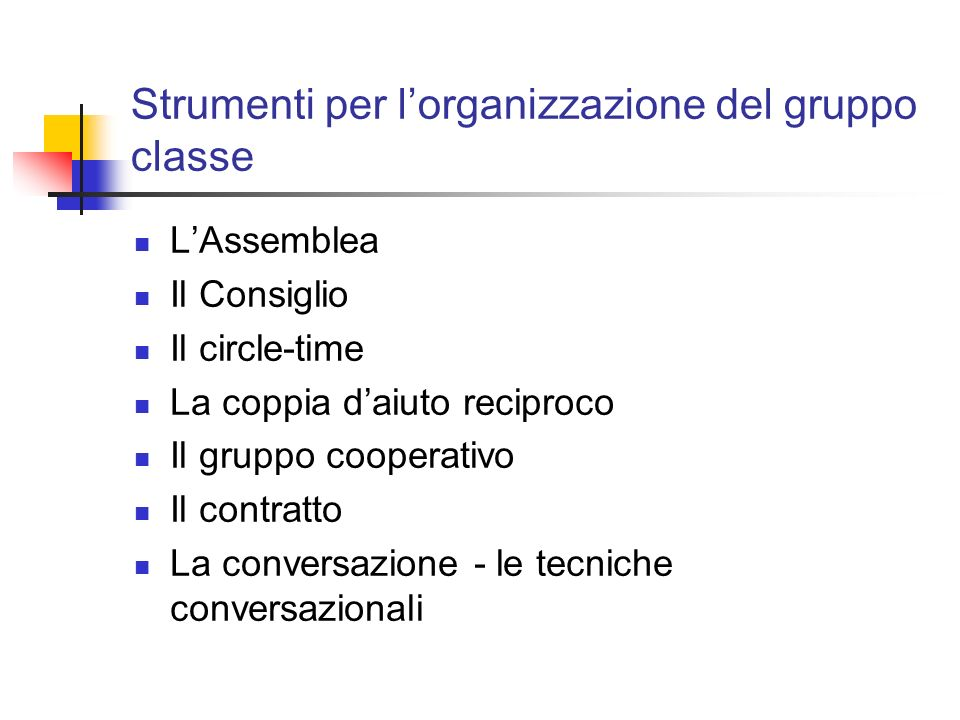 Strumenti per l'organizzazione del gruppo classe