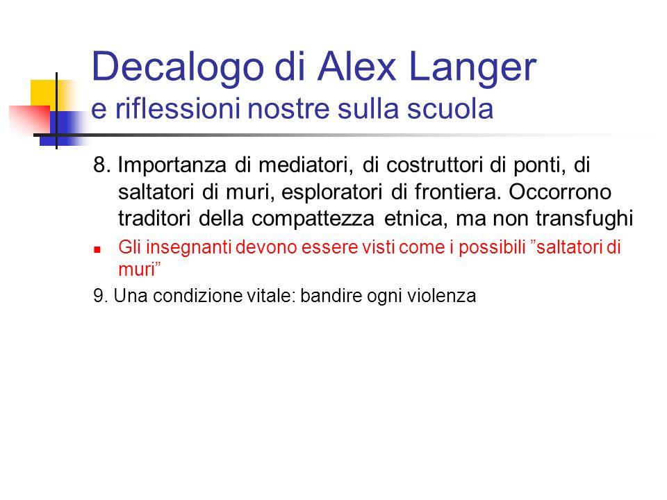 Decalogo di Alex Langer e riflessioni nostre sulla scuola