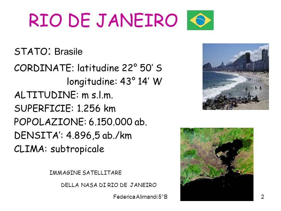 RIO DE JANEIRO STATO: Brasile CORDINATE: latitudine 22° 50' S