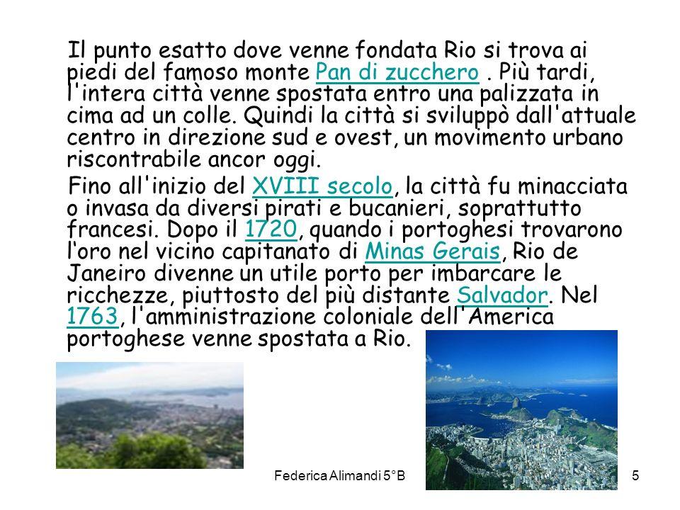 Il punto esatto dove venne fondata Rio si trova ai piedi del famoso monte Pan di zucchero . Più tardi, l intera città venne spostata entro una palizzata in cima ad un colle. Quindi la città si sviluppò dall attuale centro in direzione sud e ovest, un movimento urbano riscontrabile ancor oggi.