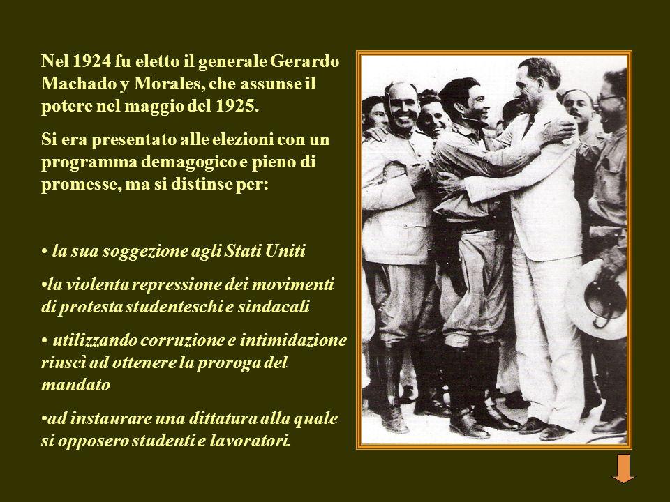 Nel 1924 fu eletto il generale Gerardo Machado y Morales, che assunse il potere nel maggio del 1925.