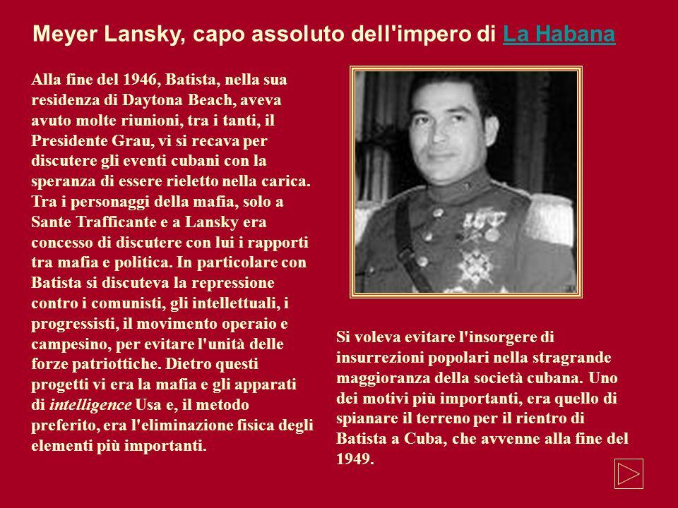 Meyer Lansky, capo assoluto dell impero di La Habana
