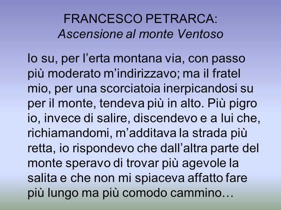 FRANCESCO PETRARCA: Ascensione al monte Ventoso