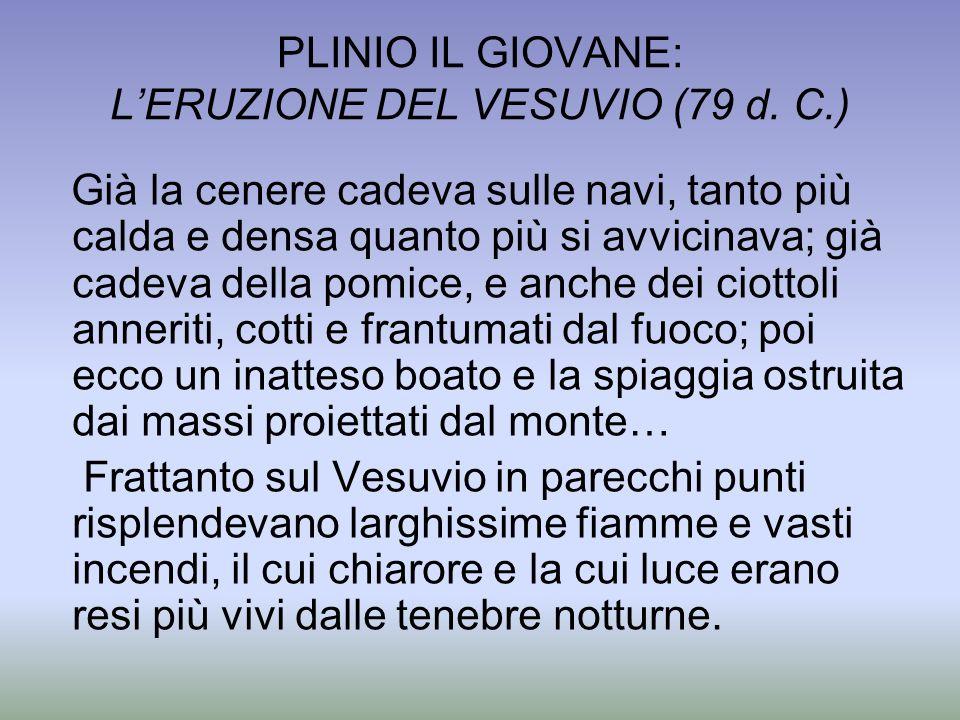 PLINIO IL GIOVANE: L'ERUZIONE DEL VESUVIO (79 d. C.)
