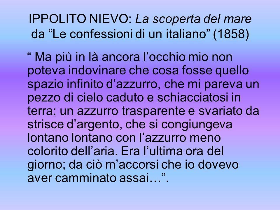 IPPOLITO NIEVO: La scoperta del mare da Le confessioni di un italiano (1858)