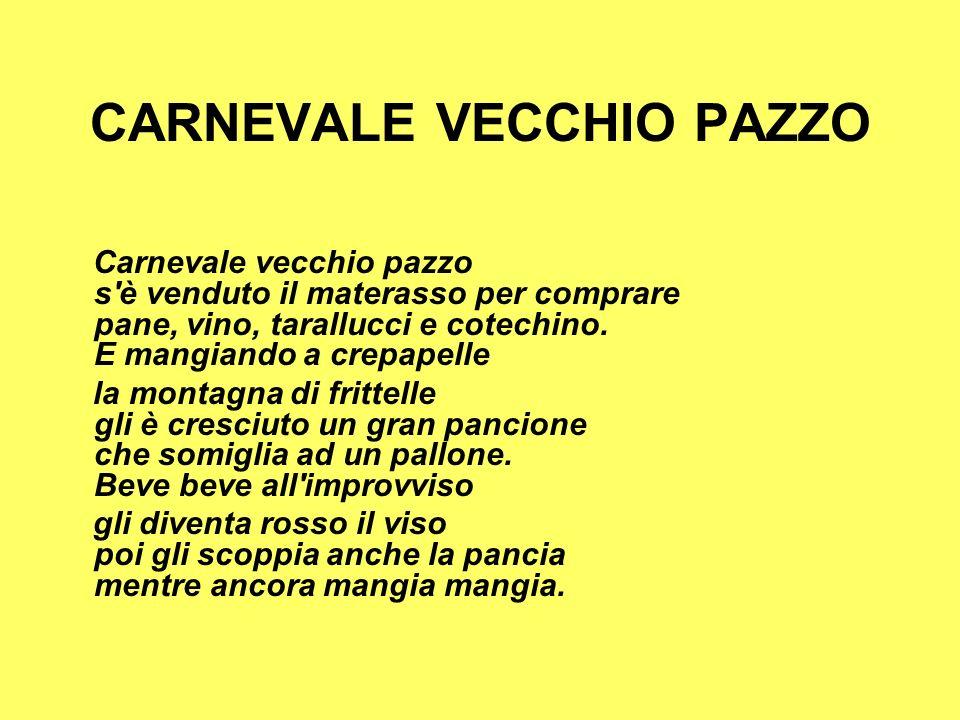 CARNEVALE VECCHIO PAZZO