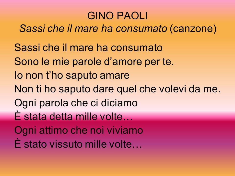 GINO PAOLI Sassi che il mare ha consumato (canzone)