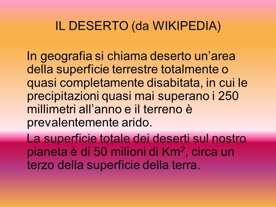 IL DESERTO (da WIKIPEDIA)