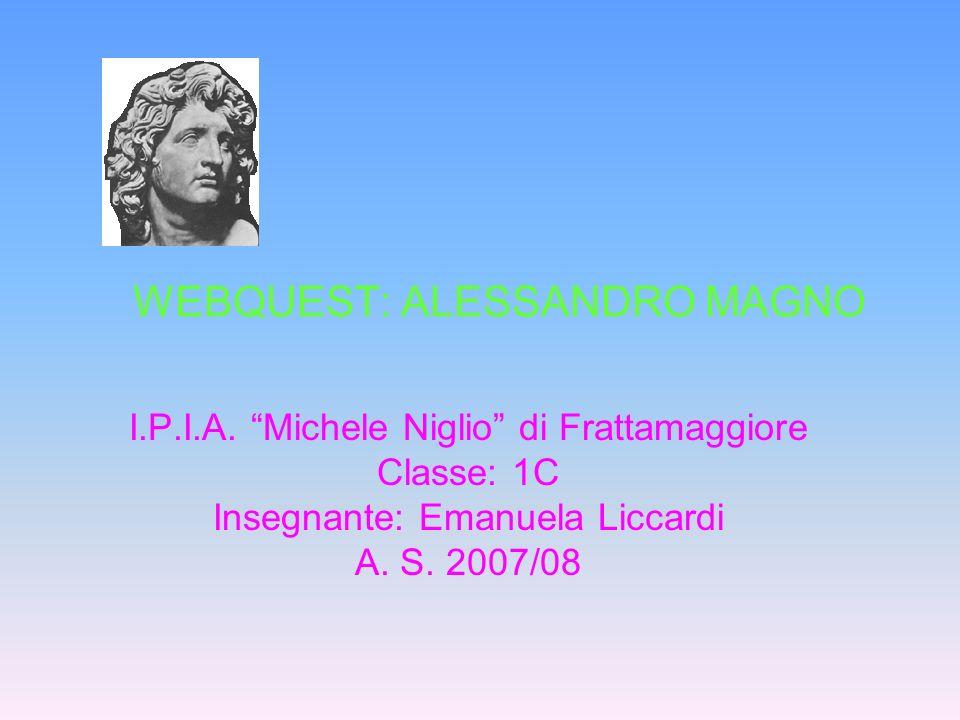 WEBQUEST: ALESSANDRO MAGNO