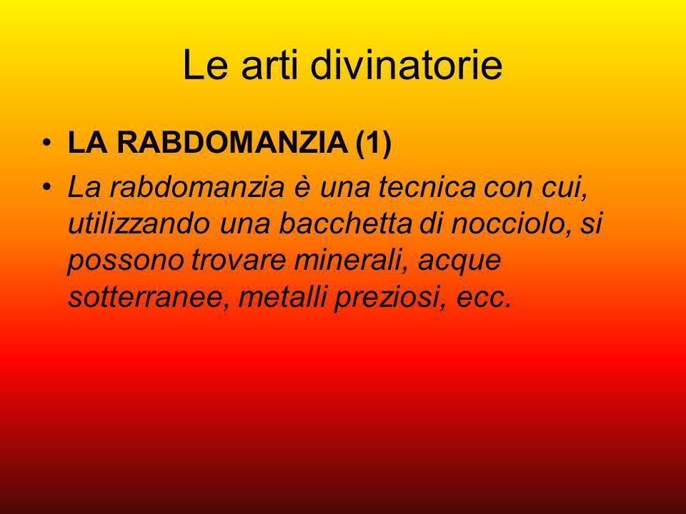 Le arti divinatorie LA RABDOMANZIA (1)