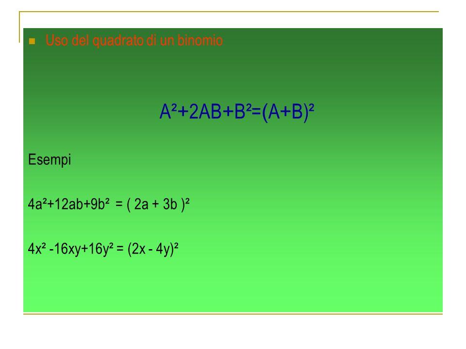 Uso del quadrato di un binomio