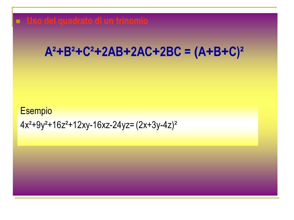 Uso del quadrato di un trinomio