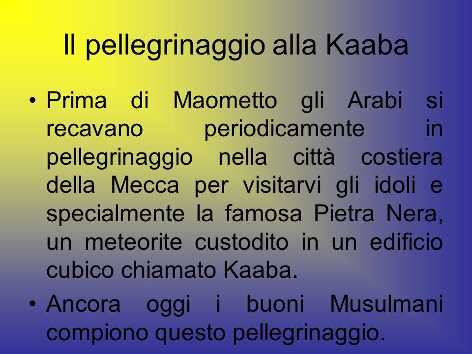 Il pellegrinaggio alla Kaaba