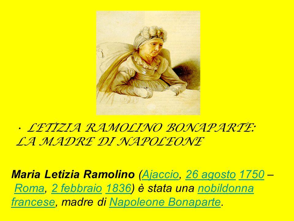 LETIZIA RAMOLINO BONAPARTE: