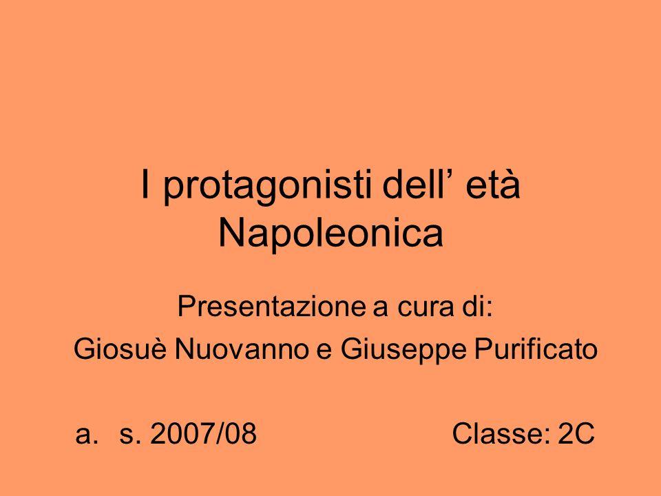I protagonisti dell' età Napoleonica