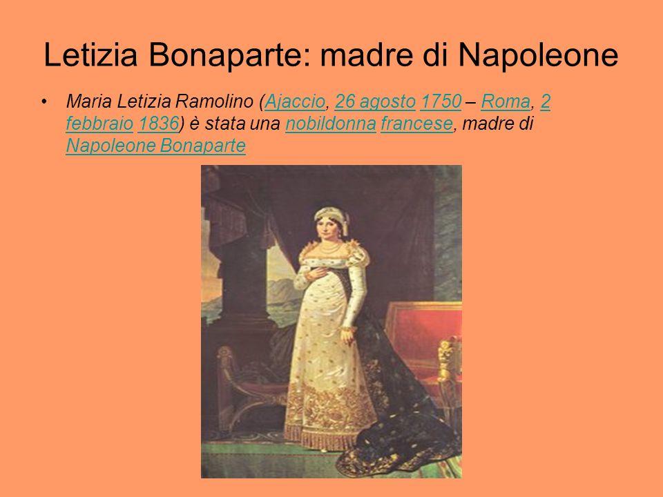 Letizia Bonaparte: madre di Napoleone