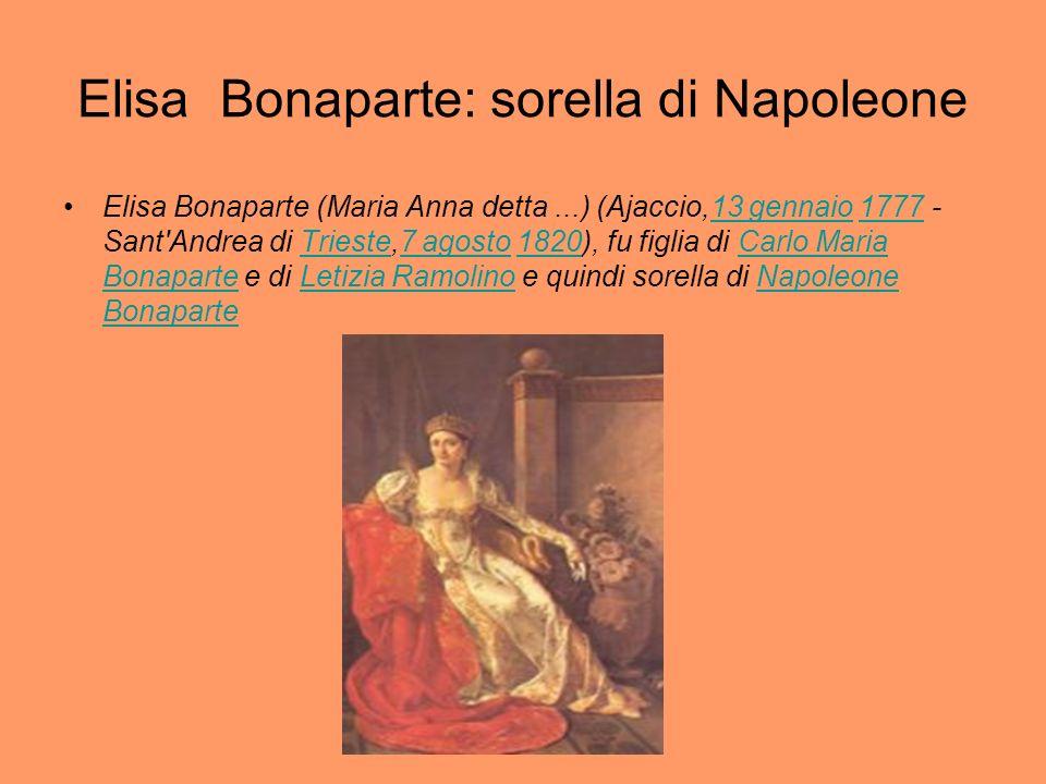 Elisa Bonaparte: sorella di Napoleone
