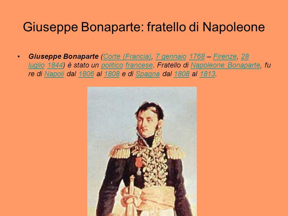 Giuseppe Bonaparte: fratello di Napoleone