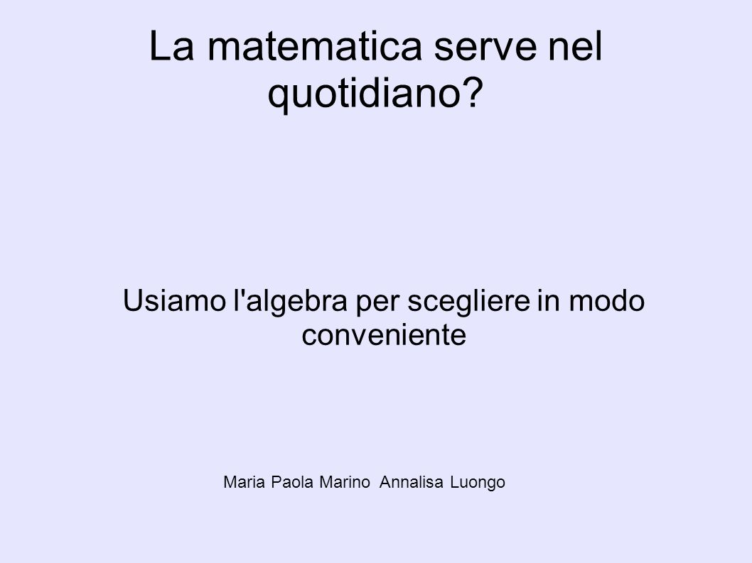 La matematica serve nel quotidiano